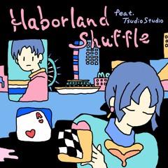 Haborland Shuffle (feat. Tsudio Studio)