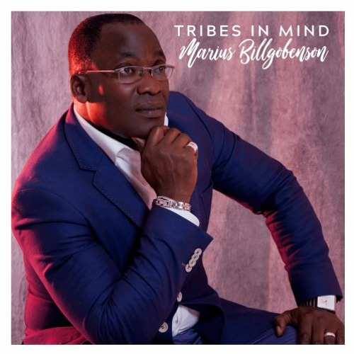 Marius Billgobenson : Tribes In Mind