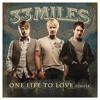 One Life To Love (Album Version)