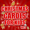 Christmas Carols for Kids, Vol. 3