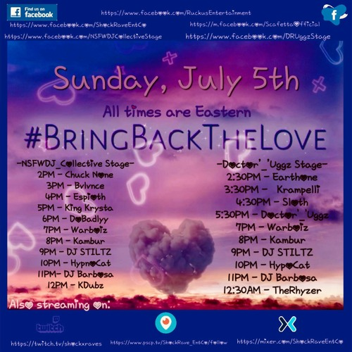 BVLVNCE - Bring Back The Love Fest 7/5/20