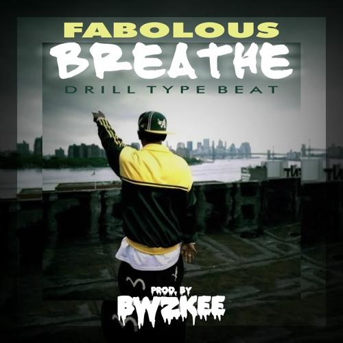 Fabolous - Breathe   Drill Type Beat (prod. by BWZKEE)
