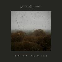 Brian Howell, Jon Zane - Great Expectations (with lyrics)