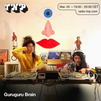 Guruguru Brain @ Radio TNP 20.03.2021