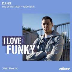 I Love: Funky - DJ NG - 05 October 2021