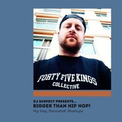 Asymetrics Mixtape #23: DJ Suspect - Bigger Than Hip-Hop !