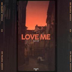 Eater - Love Me