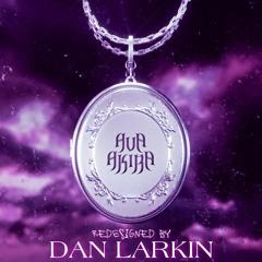 AVA AKIRA - Locket (Dan Larkin's Hardcore Heaven Edit)