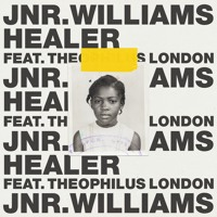 JNR WILLIAMS - Healer (Ft. Theophilus London)