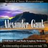 Alexander Gauk - USSR State TV and Radio Symphony Orchestra