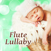 Flute Lullaby - Sleep Aid for Newborn, Soft and Calm Baby Music for Sleeping and Bath Time, Soothing Lullabies, Ocean Sounds, Quiet Sounds for Bedtime
