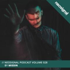 Neosignal Podcast Volume 028 | MISSIN