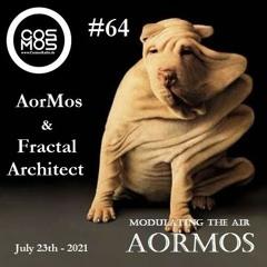 Modulating The Air 64# AorMos & Fractal Architect - (July 23th - 2021)