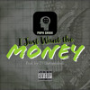 """Download """"I Just Want the Money"""" (Clean) Mp3"""