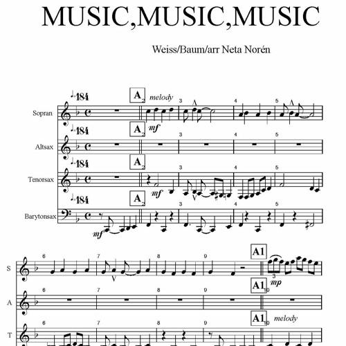 """""""Music, music, music"""" for saxophone quartet-Weiss/Baum/arranged by Neta Norén"""