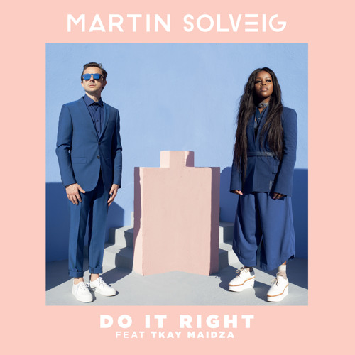 Image result for Martin Solveig feat. Tkay Maidza - Do It Right