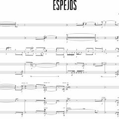 Espejos - para ensamble pierrot, guitarra eléctrica, vibráfono y batería - (2020)