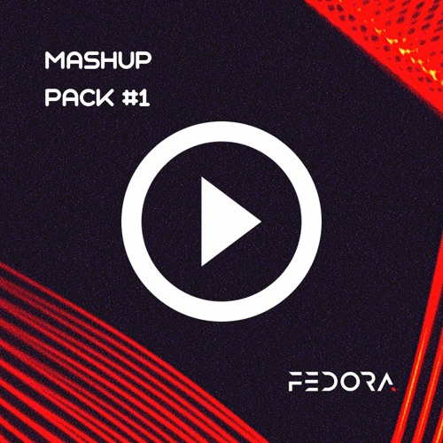 Mashup Pack 1 by FEDORA