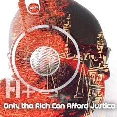 Only the Rich Can Afford Justice