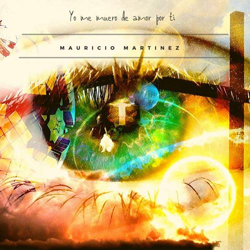 Mauricio Martinez - Yo Muero De Amor Por Ti ( Ballad Christian) - no oficial