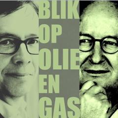 #26 Blik op Olie en Gas met Jilles van den Beukel