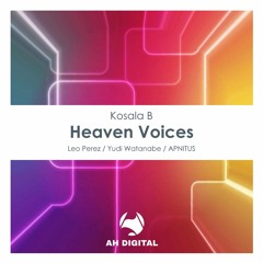 Kosala B - Heaven Voices (Leo Perez Interpretation)