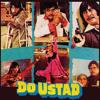 Us Raat Ki Subah Na Hone Doon (Do Ustad / Soundtrack Version)