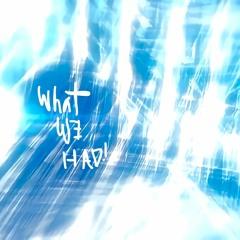 Marcus & ivu - What We Had