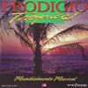 Homenaje a Puerto Rico (Prodigio Tropical Mundialmente Musical)