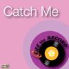 Catch Me (made famous by Nicki Minaj) [Karaoke Version]