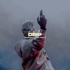 "FREE FLP | ""DRIP"" ~ Hard Uk/Fr Drill Type Beat (prod. by thelxrd.x)"