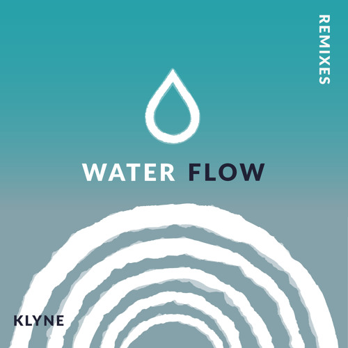 Klyne - Water Flow (Hazey Eyes Remix)