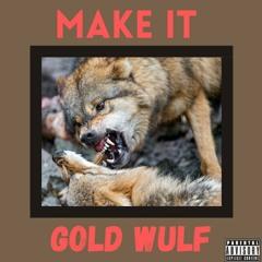 Make It (Prod. TyDavid)