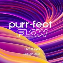 Purr-Fect Flow - Progressive Live DJ Mix