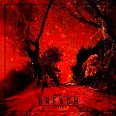 Breach Ft. Freaky