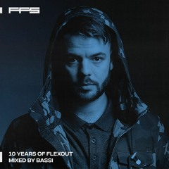 FFS Preview: 10 Years of Flexout Mixed by Bassi