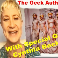 056-A The Geek Authority Show PART ONE- Cynthia Beckert - Actress - Performer - Director
