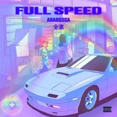 Full Speed (Prod By @ArabSosa)