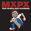 Punk Rawk Show (Ten Years And Running Album Version)