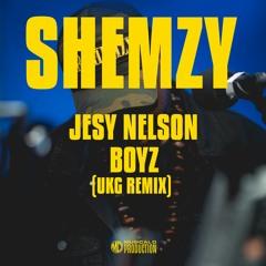 - JESY NELSON BOYZ (UKG REMIX) -
