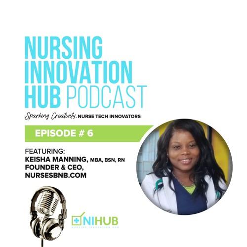 Nursing Innovation Hub Podcast Episode #6
