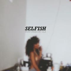 Selfish (prod by luckycarmz)