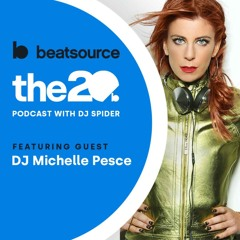 Michelle Pesce: DJing exclusive events, running an agency   The 20 Podcast