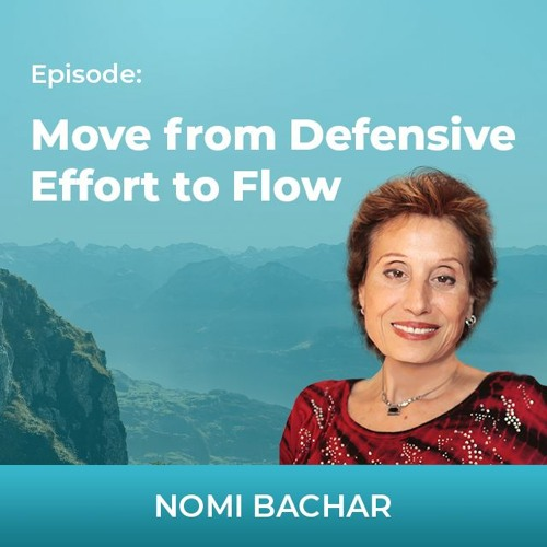 Move from Defensive Effort to Flow