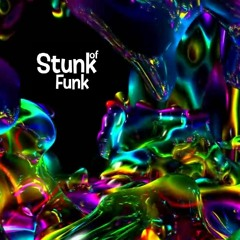 Stunk of Funk (Aug 2021) House That....#18