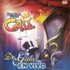 Traigo una Rosa (En Vivo) [feat. Ezequiel El Brujo]