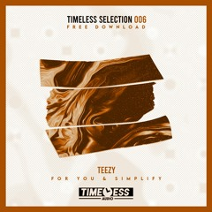 TEEZY - SIMPLIFY [FREE DOWNLOAD]