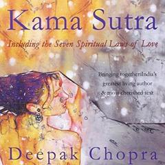 Kama Sutra: Lover's Passion (Deepak Chopra & Rumi Inspiration )
