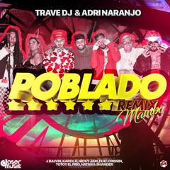J Balvin, Karol G, Nicky Jam Ft. Varios Artistas - Poblado (Trave DJ & Adri Naranjo Mambo Remix)