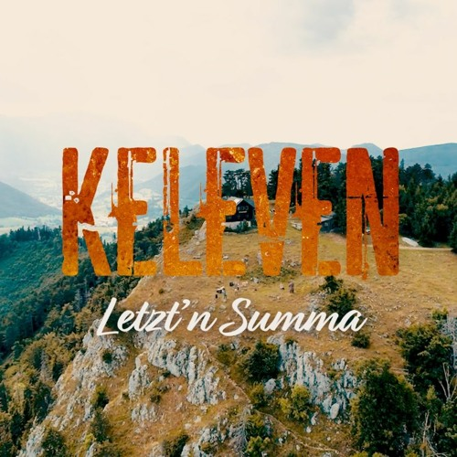 Keleven - Letzt'n Summa_snipped